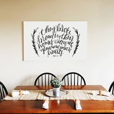 They Broke Bread Together - Handlettered Canvas *Canvas print featured above in 40x30* - This listing is for 40x30 handlettered, inkjet printed canvas - 1-1/4 depth - Ready to Hang FREE SHIPPING // Your canvas will be delivered within 4 weeks of purchase date //