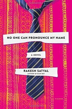 No One Can Pronounce My Name: A Novel by Rakesh Satyal https://www.amazon.com/dp/1250112117/ref=cm_sw_r_pi_dp_x_GT3qzbYADG0ZC