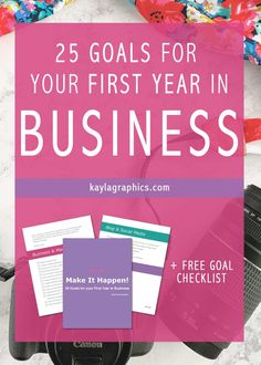 25 Goals for your First Year in Business Free Checklist Business Goals, Business Advice, Online Business, Photography Business, Photography Tips, Creating A Mission Statement, Make It Happen, First Year, Social Media Tips