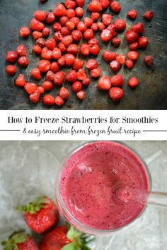How to freeze strawberries for smoothies and more, plus a super easy berry smoothie recipe made from your frozen fruit that your family will LOVE. #strawberries #freezing #freezingfood #freezerfood #preserving #smoothierecipe #anoregoncottage