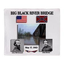 Big Black River Bridge Throw Blanket  http://www.cafepress.com/Civil_War_1861_to_1865  http://www.cafepress.com/CivilWar1861to1865Part2  http://www.cafepress.com/USCivilWarColoredApparel
