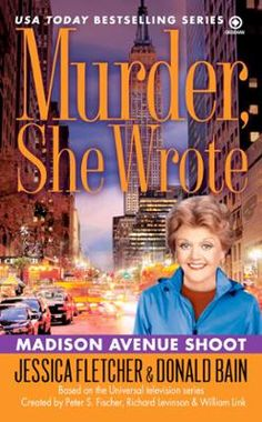 Murder, She Wrote: Madison Ave Shoot by Jessica Fletcher,Donald Bain, Click to Start Reading eBook, It's lights... Camera... Murder!  The USA Today bestselling series-more than 4.5 million copies in pr