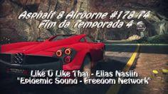 Asphalt 8 Airborne #178 T4 Fim da Temporada 4 (Like U Like That - Elias ...