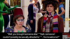 Not only did I love this line, I LOVED HOW THEY WERE DRESSED UP AS DOCTOR WHO CHARACTERS! TWO OF MY FAVORITES SHOWS COLLIDED