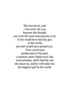 now, you're just another part of her past