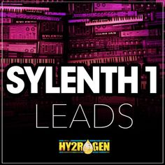 Sylenth1 Leads from HY2ROGEN