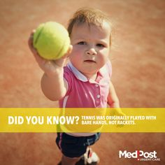 Did you know? #Tennis was originally played with bare hands, not rackets. #Fact