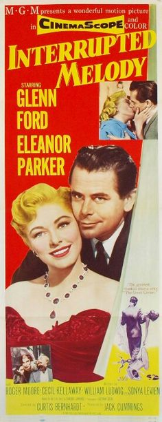 INTERRUPTED MELODY (1955) - Glenn Ford - Eleanor Parker - Directed by Curtis Bernhardt - MGM - Insert movie poster.