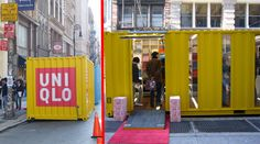 Pop up shops done on the move: fit out a shipping container so you just pick it up and move to the next location.