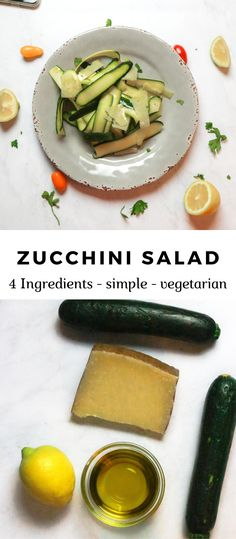 This four ingredient simple raw zucchini salad is the perfect summer side dish.  It's a vegetarian twist on Italian carpaccio.  This recipe uses zucchini, lemon, olive oil, shaved cheese, salt and pepper.  Simple summer side salad! #sidesalad #summerrecipe #sidedish #salad #saladrecipe #zucchini #zucchinisalad #healthysaladreicpe
