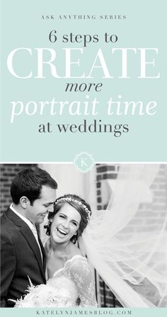 6 Steps to Create More Portrait Time at Weddings by Katelyn James Photography