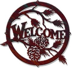Round Pinecone Welcome Laser Cut Metal Welcome Sign
