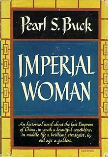 Imperial Woman ** by Pearl S. Buck