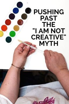 "Let go of that ""I am not creative"" myth and open your heart to having fun."
