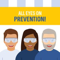 DID YOU KNOW that 90% of eye injuries are preventable? Make sure you're wearing the proper eye protection and following safety instructions!