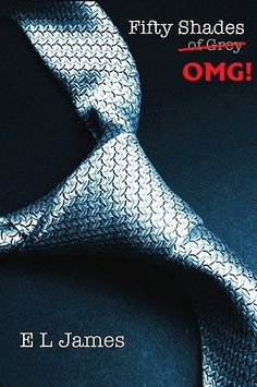 Hilarious review of Fifty Shades of Grey