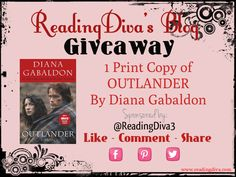 Enter for a chance to win 1 print copy of OUTLANDER by Diana Gabaldon - http://readingdiva.com/?p=13250