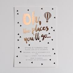Oh the places you'll go. Seuss invitation with rose gold.