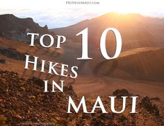 Top 10 Hikes in Maui! http://www.prideofmaui.com/blog/maui/top-10-hikes-in-maui.html