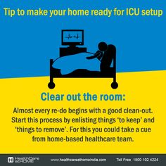 A handy tip to make your home ready for ICU setup.