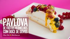 Receita de Pavlova de Frutos Vermelhos com Doce de Ovos