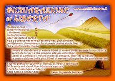 Dichiarasione di Liberta - frasi di saggezza e di luce di Swami Satyananda Saraswati infoline: www.equilibrioyoga.it