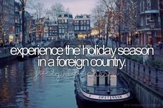 Like Paris <3 <3 <3 I'd like to do this after Christmas. Christmas with family and the 26th onward in Europe :) Ahh that's the life :)