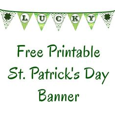 """diy home sweet home: """"LUCKY"""" St. Patrick's Day Banner"""