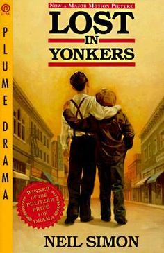 Lost in Yonkers: What happens to children in the absence of love? That is the question that lies at the heart of this funny and heartrending play by one of America's most acclaimed and beloved playwrights.