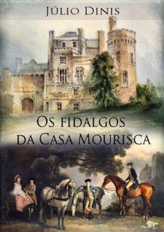"""Capa do livro """"Os Fidalgos da Casa Mourisca"""" de Júlio Dinis."""