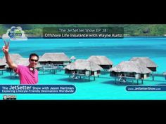 The Jet Setter Show EP 38 Wayne kurtz - Offshore Life Insurance [LIFE INSURANCE]  life insurance sales training how to sell life insurance life insurance sales how to sell insurance insurance   Your Participation is really important to us and your also be counted a helper of helpless people. we have started making a long term goal with this channel and it is really dedicated to welfare activities for society dropped family and also a poor fund. Please subscribe our channel and help to others…
