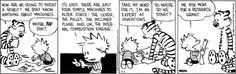 Calvin and Hobbes Comic Strip. #ComicStrips #CalvinAndHobbes #Funny