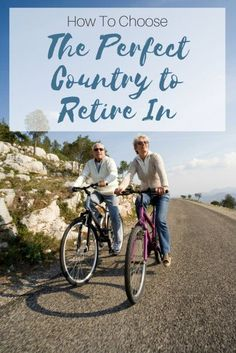 Choosing which country to retire in can be tough. Here's how to ensure you make the right decision | Perfect Country To Retire In | How to Choose the Perfect Country to Retire In | World's best places to relocate after retirement | #internationalliving #futureplanning #overseasretirement #retirementtips #retirement #retirementdestinations