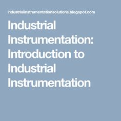 Free download measurement and instrumentation principles by alan s industrial instrumentation introduction to industrial instrumentation fandeluxe Image collections