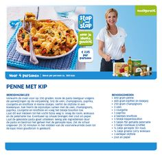 Penne met kip - Lidl Nederland Good Healthy Recipes, Skinny Recipes, Low Carb Recipes, Healthy Diners, Light Recipes, How To Cook Pasta, Penne, Foodies, Healthy Eating
