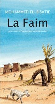 Mohammed El-Bisatie, La Faim