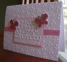 card using Sizzix embossing folder; this folder pattern gives a nice look