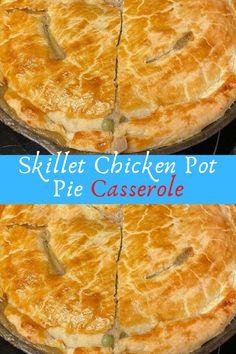 Skillet Chicken Pot Pie Casserole #Skillet #Chicken #Pot #Pie #Casserole