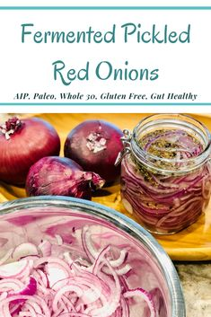 Fermented Pickled Red Onions are so easy to make