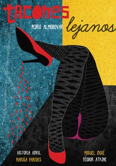 High Heels - Pedro Almodovar - Movie posters by Marija Markovic, via Behance