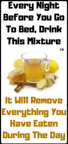 Health Remedies Every Night Before You Go To Bed, Drink This Mixture: You Will Remove Everything You Have Eaten During The Day Because This Recipe Melts Fat For Full 8 Hours Healthy Diet Recipes, Healthy Drinks, Healthy Tips, Detox Drinks, Healthy Fruits, Health Recipes, Stay Healthy, Healthy Choices, Drink Recipes