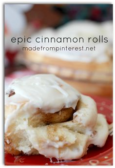 Epic Cinnamon Rolls - Made From Pinterest