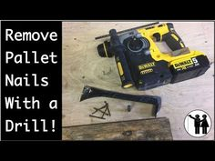 Remove Pallet Nails With a Drill! - YouTube