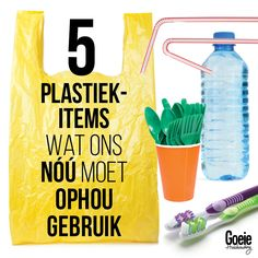 Mother Earth was here first and we need to respect and take care of her. These 5 plastic items are, in bulk form, harmful and need to be done away with. Use Of Plastic, Plastic Items, Plastic Waste, Plastic Shopping Bags, Plastic Grocery Bags, Bpa Free Bottles, Plastic Bottles, Take Away Cup, Plastic Animals