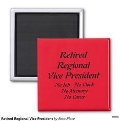 Retired Regional Vice President 3 Inch Round Magnet