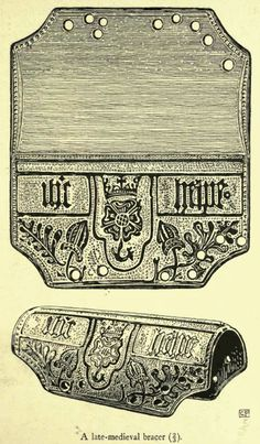 _A Late-Medieval Bracer in the British Museum_ By O. M. DALTON, M.A., F.S.A. _Antiquities Journal_, Volume 2, 1922p209