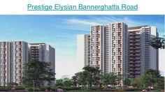 #PrestigeElysianBangalore is #newlaunchprojectinbangalore which offers #amazingamenities . The #PrestigeElysianupcomingProject is a super awesome real estate project by #Prestigegroup . Explore #PrestigeElysianLocation and much more . #Prestigeelysian #Newlaunchpropertybangalore #Prestigegroup