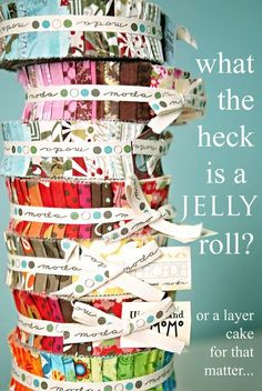definitions of jelly roll, charm packs, layer cakes, honey buns, turnovers and fat quarter bundles in quilting