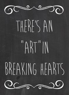 There's an ART in breaking hearts The Script - No Good in Goodbyes #thescriptquotes
