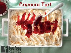 You can throw together this simple tart in a jiffy! YOU magazine's zooped up Cremora tart. Tart Recipes, Pudding Recipes, Dessert Recipes, Oven Recipes, Recipies, Cooking Recipes, South African Desserts, South African Recipes, Ma Baker